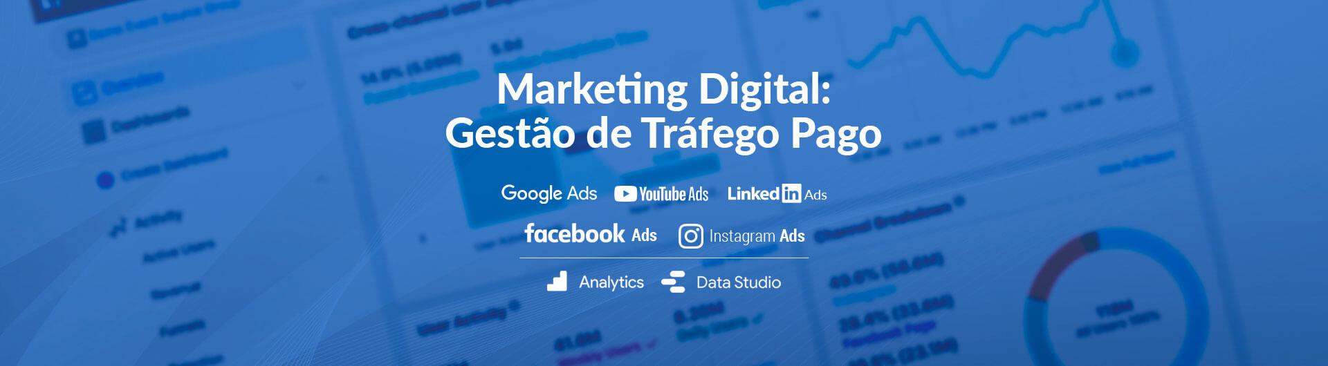 Marketing Digital: Gestão de Tráfego Pago